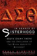 In Search of Sisterhood: Delta Sigma Theta and the Challenge of the Black Sorority Movement Cover
