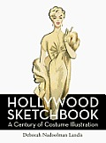 Hollywood Sketchbook: A Century of Costume Illustration Cover