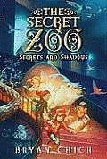 Secret Zoo 02 Secrets & Shadows