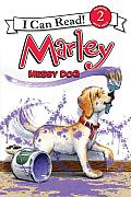 Marley: Messy Dog (I Can Read Marley - Level 2) Cover