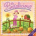 Pinkalicious & the Pink Pumpkin