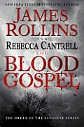 The Blood Gospel: The Order of the Sanguines Series Cover