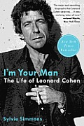 I'm Your Man: The Life of Leonard Cohen Cover