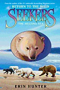 Seekers #02: Seekers: Return to the Wild #2: The Melting Sea