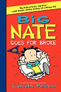 Big Nate Goes for Broke (Big Nate) Cover