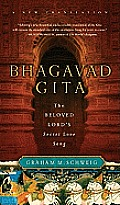 Bhagavad Gita: The Beloved Lord's Secret Love Song