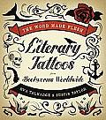 The Word Made Flesh: Literary Tattoos from Bookworms Worldwide Cover