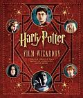 Harry Potter Film Wizardry [With Removable Facsimile Reproductions of Props] Cover