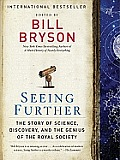 Seeing Further: The Story of Science, Discovery, and the Genius of the Royal Society Cover