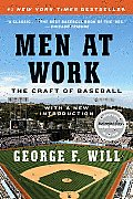 Men at Work The Craft of Baseball