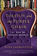 Tolstoy and the Purple Chair: My Year of Magical Reading Cover
