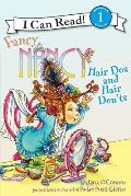Fancy Nancy: Hair DOS and Hair Don'ts (I Can Read Fancy Nancy - Level 1)