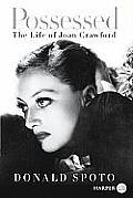 Possessed: The Life of Joan Crawford (Large Print)