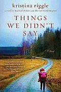 Things We Didnt Say