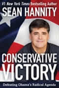 Conservative Victory: Defeating Obama's Radical Agenda Cover
