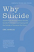 Why Suicide?: Questions and Answers about Suicide, Suicide Prevention, and Coping with the Suicide of Someone You Know Cover