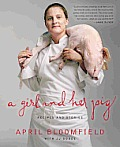 Girl & Her Pig Recipes & Stories