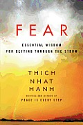 Fear: Essential Wisdom for Getting Through the Storm (12 Edition)