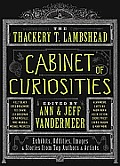 The Thackery T. Lambshead Cabinet of Curiosities: Exhibits, Oddities, Images, and Stories from Top Authors and Artists Cover