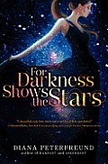 For Darkness Shows the Stars 01
