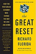 Great Reset How the Post Crash Economy Will Change the Way We Live & Work