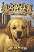 Hooper Finds a Family: A Hurricane Katrina Dog's Survival Tale