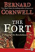 The Fort LP: A Novel of the Revolutionary War (Large Print)