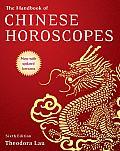 The Handbook of Chinese Horoscopes 6e