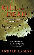 Kill the Dead: A Sandman Slim Novel (Sandman Slim) Cover