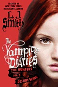 The Vampire Diaries: The Hunters: Destiny Rising (Vampire Diaries) Cover