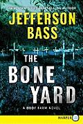 The Bone Yard LP (Large Print)