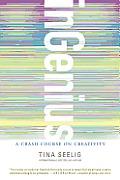 inGenius A Crash Course on Creativity