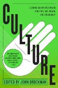 Culture: Leading Scientists Explore Societies, Art, Power, and Technology Cover