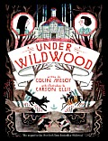 Under Wildwood (The Wildwood Chronicles #2) Cover