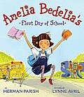Amelia Bedelias First Day of School