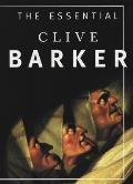Essential Clive Barker, the: Selected Fiction
