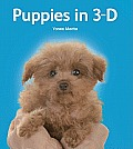Puppies in 3-D [With 3-D Viewer]