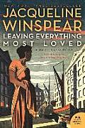 Leaving Everything Most Loved: A Maisie Dobbs Novel (P.S.)