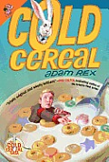 Cold Cereal (Cold Cereal Saga)
