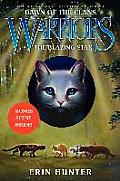 Warriors: Dawn of the Clans #04: The Blazing Star