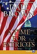 A Time for Patriots (Large Print)