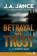 Betrayal of Trust (Large Print) (J. P. Beaumont Mysteries)