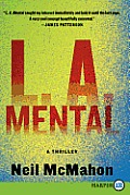 L.A. Mental LP: A Thriller (Large Print)