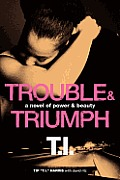 Trouble & Triumph Power & Beauty Book 2