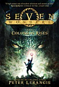 Seven Wonders #01: The Colossus Rises