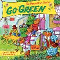 The Berenstain Bears Go Green (Berenstain Bears)