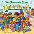 The Berenstain Bears' Easter Parade (Berenstain Bears)