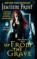Night Huntress #7: Up from the Grave: A Night Huntress Novel