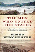 The Men Who United the States Signed Edition