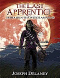 The Last Apprentice: Grimalkin the Witch Assassin (Book 9) (Last Apprentice)